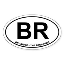 BR Bay Ridge The Beginning Oval Decal