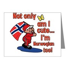 Not only am I cute I'm Norwegian too! Note Cards (