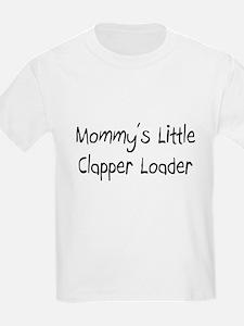 Mommy's Little Clapper Loader T-Shirt