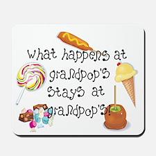 What Happens at Grandpop's... Mousepad