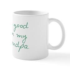 Good Looks Come from Great Grandpa Small Mug
