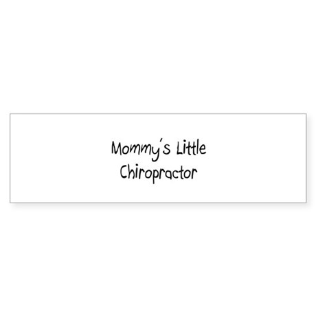 Mommy's Little Chiropractor Bumper Sticker