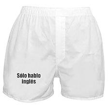 Solo hablo ingles Boxer Shorts