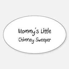 Mommy's Little Chimney Sweeper Oval Decal