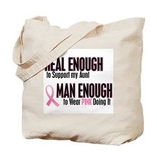 Real Enough Man Enough 1 (Aunt) Tote Bag