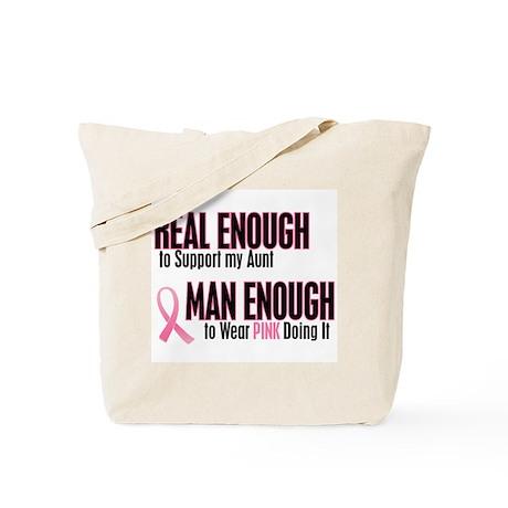 Real Enough Man Enough 1 (Aunt) Tote Bag