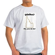 Idaho? No, You Da Ho State T- Ash Grey T-Shirt