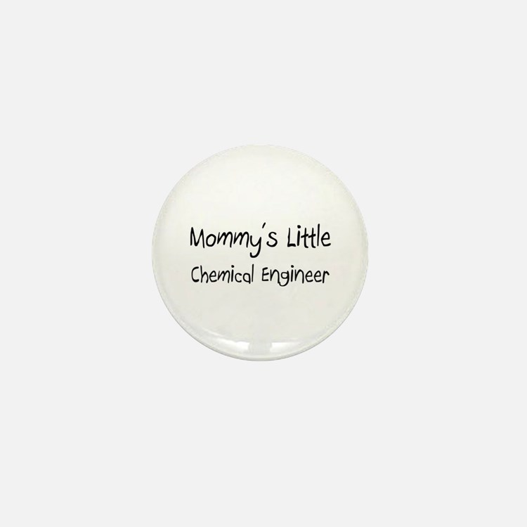 Mommy's Little Chemical Engineer Mini Button