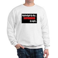 Superhero Nephrologist Sweatshirt