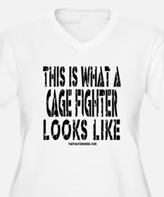 This is What a Cage Fighter Looks Like T-Shirt