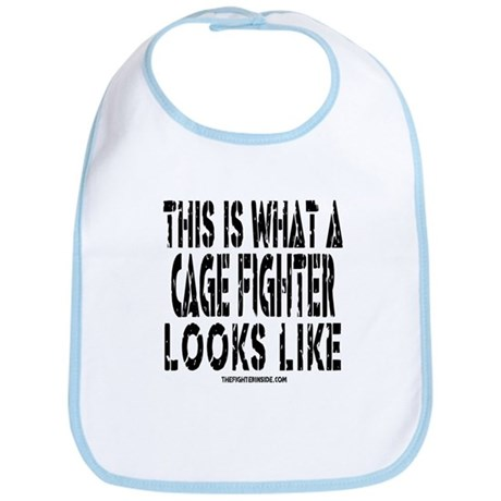 This is What a Cage Fighter Looks Like Bib