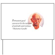 Gandhi Wisdom Yard Sign