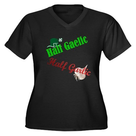 Half Gaelic Half Garlic Women's Plus Size V-Neck D
