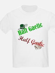 Half Gaelic Half Garlic T-Shirt