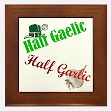 Half Gaelic Half Garlic Framed Tile