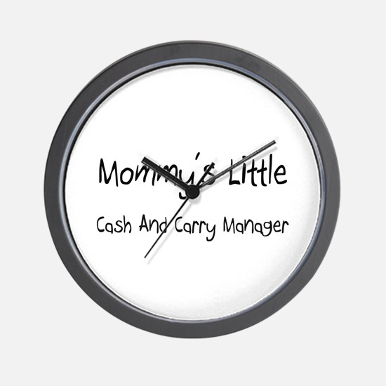 Mommy's Little Cash And Carry Manager Wall Clock