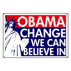 O: Change We Can Believe In Banner