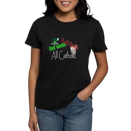 Half Gaelic Half Garlic All C Women's Dark T-Shirt