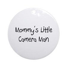 Mommy's Little Camera Man Ornament (Round)