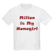 Milian Is My Homegirl T-Shirt
