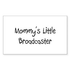 Mommy's Little Broadcaster Rectangle Decal
