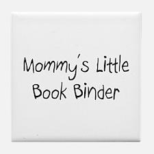 Mommy's Little Book Binder Tile Coaster