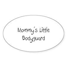Mommy's Little Bodyguard Oval Decal
