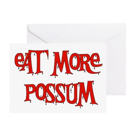 Eat More Possum Greeting Card