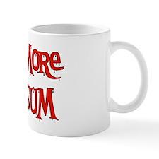 Eat More Possum Mug