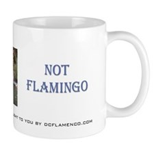 Flamenco Not Flamingo Mug