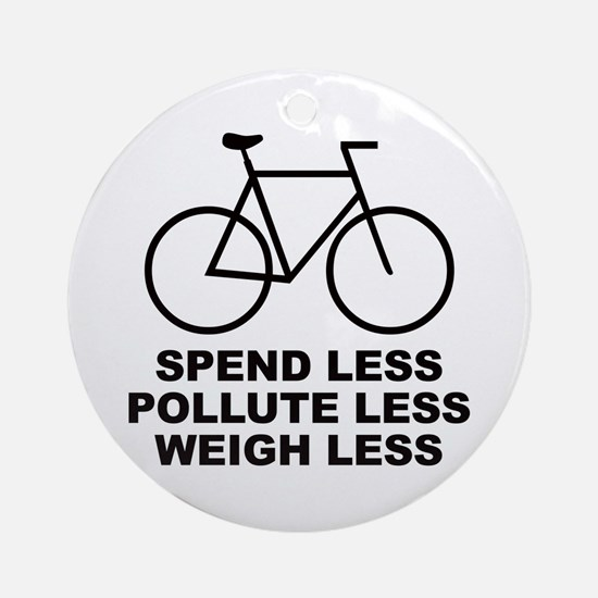 Spend less. Pollute less. Weigh less. Ornament (Ro