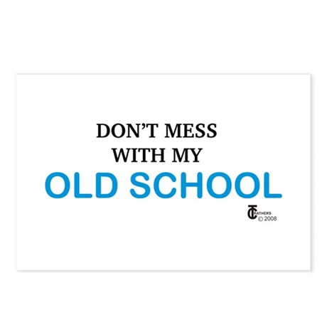 Don't Mess With My Old School Postcards (Package o