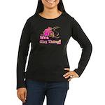 4x4 Girl Thing Women's Long Sleeve Dark T-Shirt