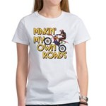 Own Roads - Dirt Bike Women's T-Shirt