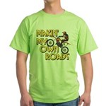 Own Roads - Dirt Bike Green T-Shirt