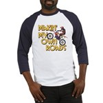 Own Roads - Dirt Bike Baseball Jersey