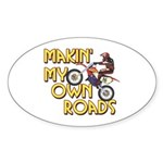 Own Roads - Dirt Bike Oval Sticker