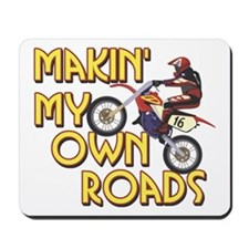 Own Roads - Dirt Bike Mousepad