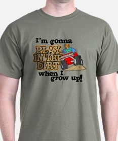Play In The Dirt T-Shirt