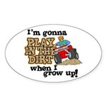 Play In The Dirt Oval Sticker
