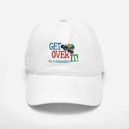 Get Over It - 4 Wheeling Baseball Baseball Cap