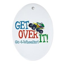 Get Over It - 4 Wheeling Oval Ornament