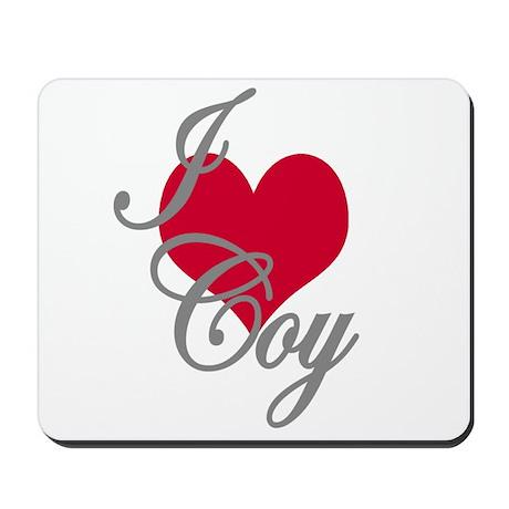 I love (heart) Coy Mousepad