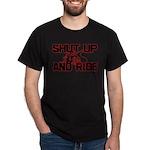 Shut up and ride. Dark T-Shirt