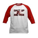 Shut up and ride. Kids Baseball Jersey