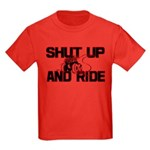 Shut up and ride. Kids Dark T-Shirt