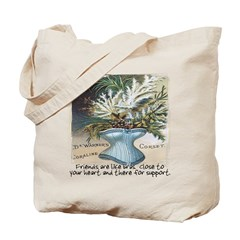 Always There For Support - Tote Bag