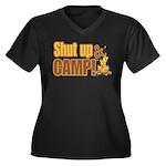 Shut up and camp. Women's Plus Size V-Neck Dark T-