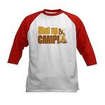Shut up and camp. Kids Baseball Jersey
