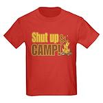 Shut up and camp. Kids Dark T-Shirt